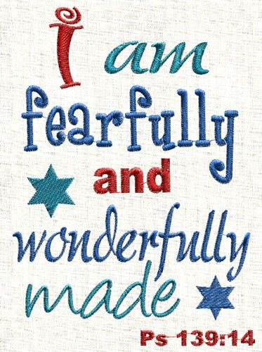 Bible Verse Embroidery Design I Am Fearfully And Wonderfully Made