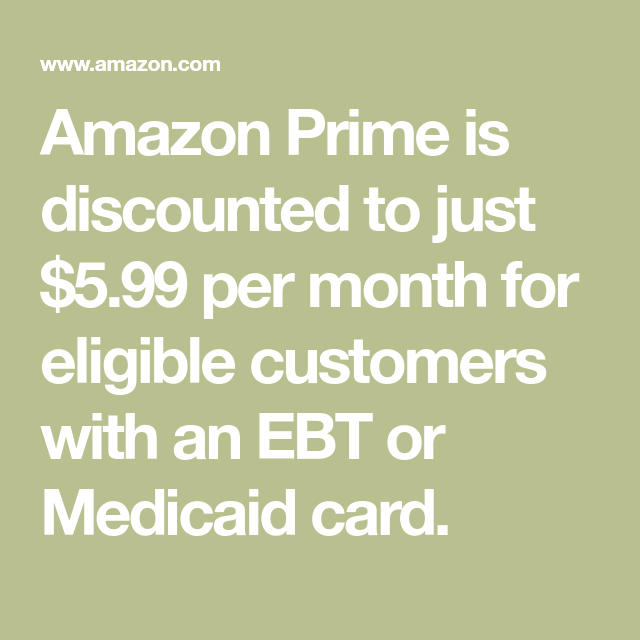 Amazon Prime is discounted to just $5 99 per month for