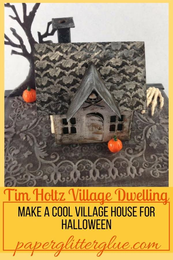 Tim Holtz Vintage Dwelling altered into a Halloween House