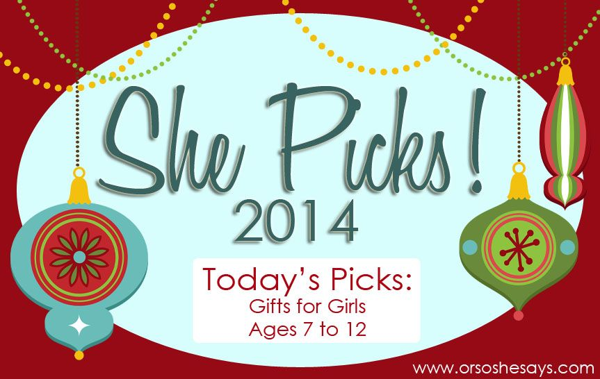 Gifts for Girls: Ages 7 - 12 ~ SHE PICKS! 2014 | Cute christmas gifts, Neighbor gifts, Gifts for ...