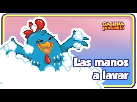 Las Manos A Lavar Gallina Pintadita 3 Oficial Español Canciones Infantiles Canciones De Niños Canciones Infantiles Preescolar