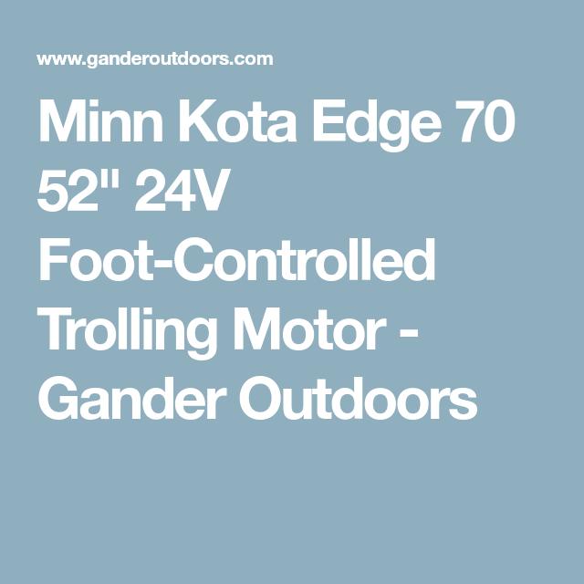 Minn Kota Edge 70 52\