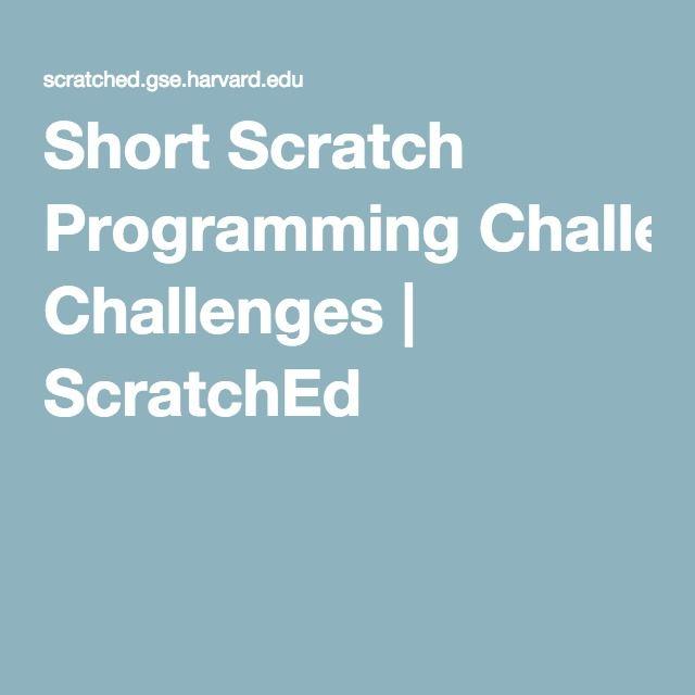 short scratch programming challenges scratched