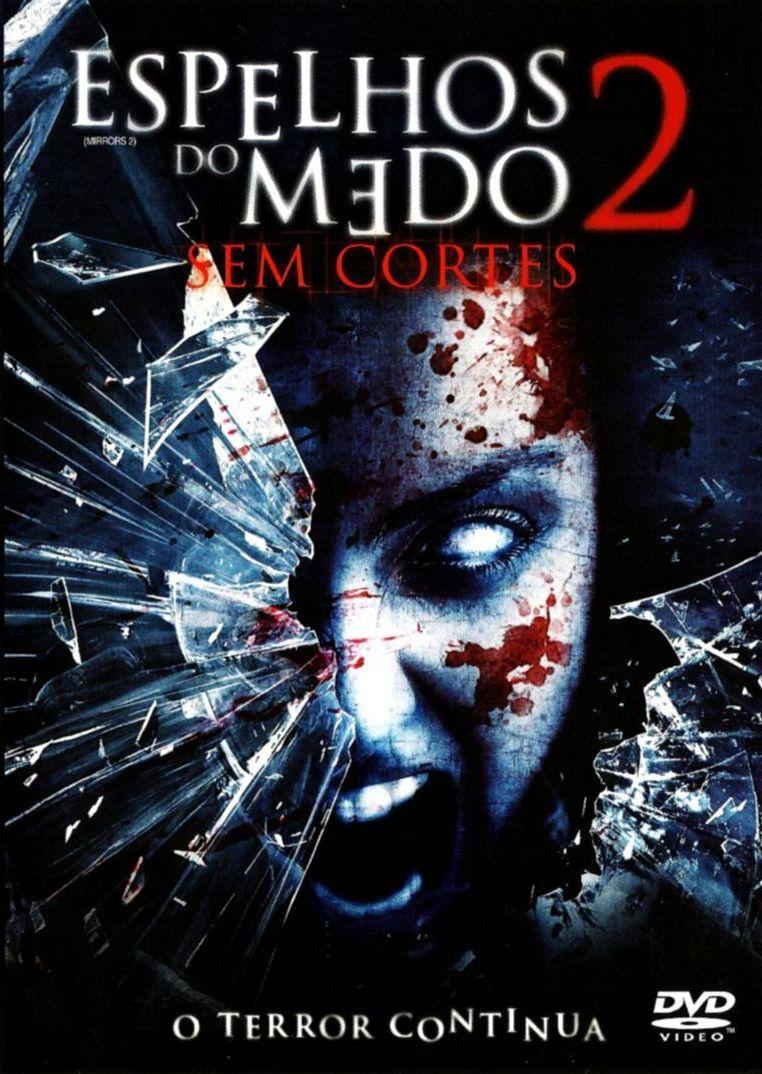 Espelhos Do Medo 2 Espelhos Do Medo Filmes Lancamentos 2018