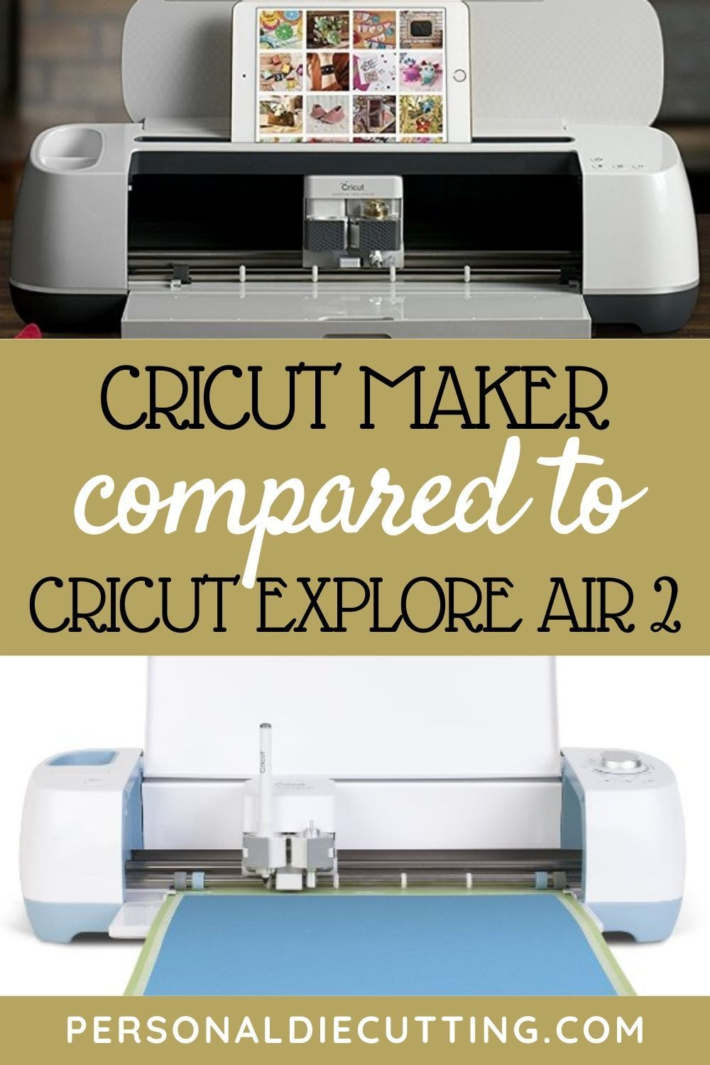 Cricut Maker vs Cricut Explore Air 2 Cricut explore air