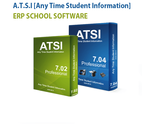 Now It Is Right Time To Upgrade Your School Administration Software Introducing A Brand New Version Of Atsi School Management Online School Student Information