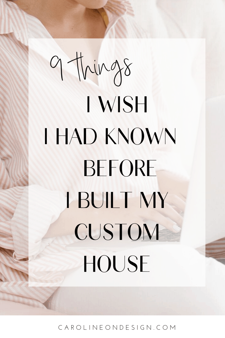 There are MANY other things you won't even realize you NEED to think about until you are in the build process or just beyond! Don't worry; I'm sharing 9 things I WISH I had known before building a house! Some of these are a *little* odd!