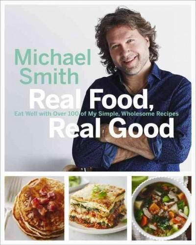 Award winning and bestselling author of make ahead meals chef my newest cookbook real food real good has 100 brand new recipes with ingredients that are great choices for a healthy lifestyle just 3 weeks away forumfinder Gallery