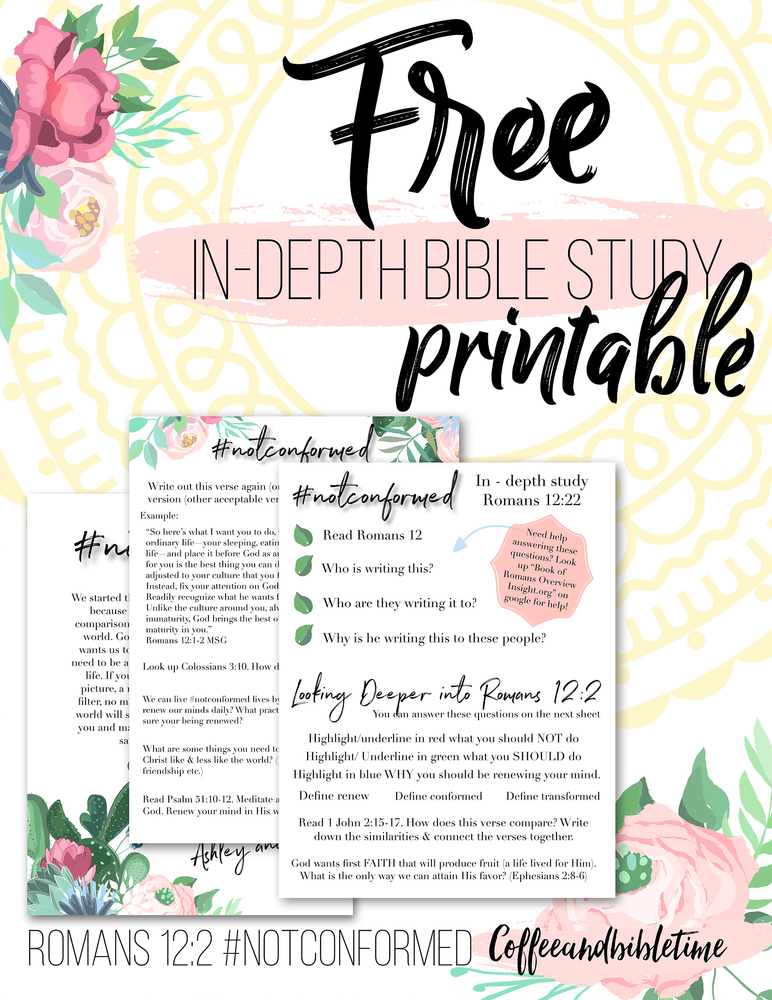 FREE In-Depth Bible Study Printable on Romans 12:2 #notconformed