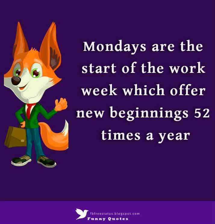 Good Morning Monday Quotes Memes To Start The Week Monday Quotes Happy Monday Quotes Monday Morning Quotes