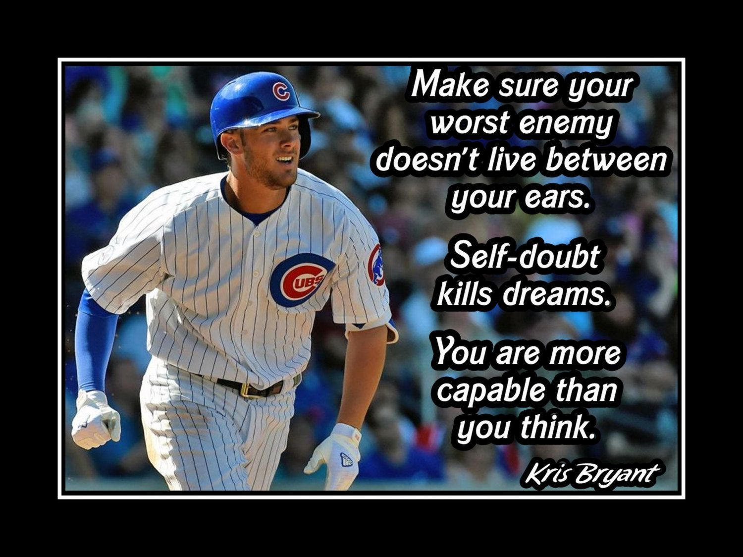 Baseball Motivation Poster Kris Bryant Cubs Photo Quote