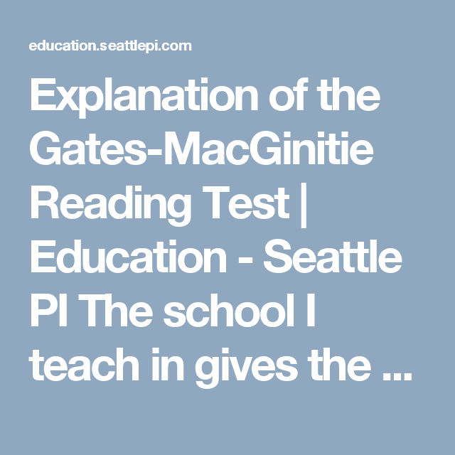 Explanation Of The Gates Macginitie Reading Test Fall 2016 Group