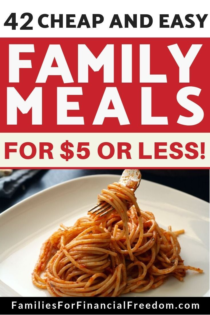 42 Cheap and Easy Budget-Friendly Meals for under $5! Find 40+ quick and cheap family meals to save on your groceries budget! Easy and cheap family meal recipes for saving money! Cheap family meals kids will love! Cheap family meals chicken, beef, or pasta! Cheap family meals for frugal living; ideas for a week or 2 weeks!