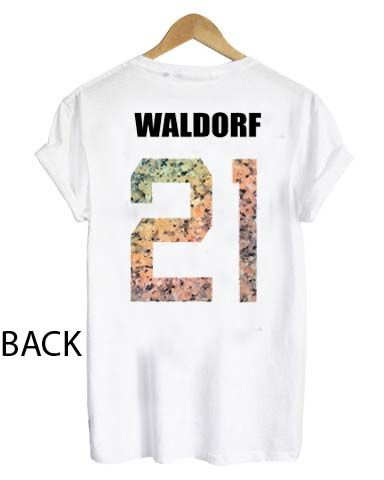 waldorf 21 T Shirt Size S,M,L,XL,2XL,3XL