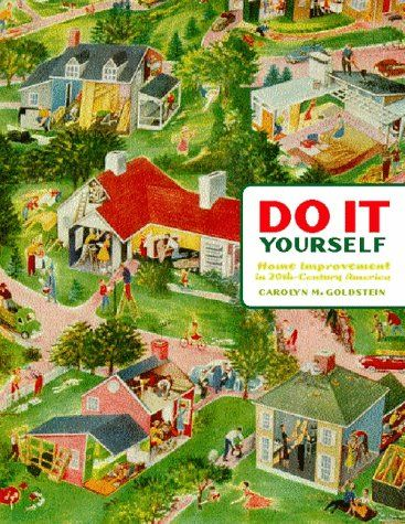 Do it yourself home improvement in 20thcentury america home do it yourself home improvement in 20thcentury america solutioingenieria Gallery