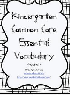 Kindergarten Common Core vocabulary Primary Possibilities