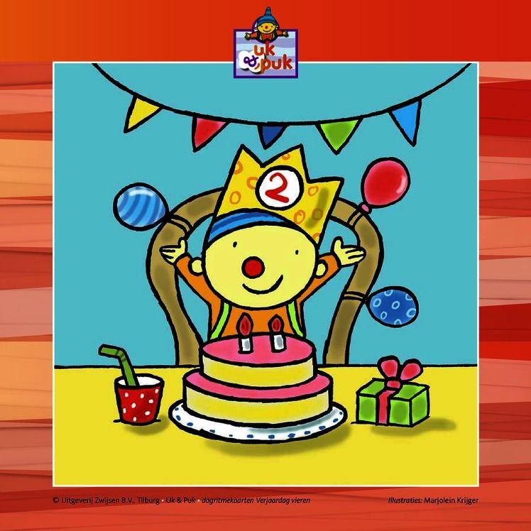 Verjaardag 2 Jaar Dagritmekaarten Uk Puk Pinterest Happy