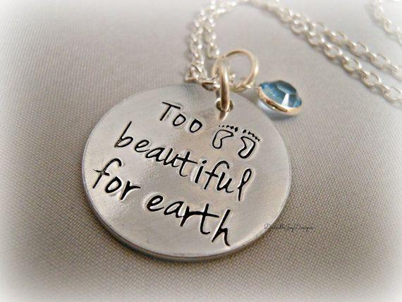 Too Beautiful For Earth Custom Loss Memorial Remembrance