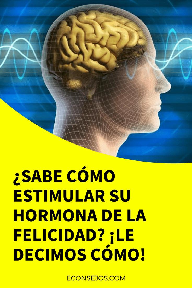 Sabe Como Estimular Su Hormona De La Felicidad Le Decimos Como Entrenamiento Fisico Hormonas Salud Mental Y Salud Y Bienestar