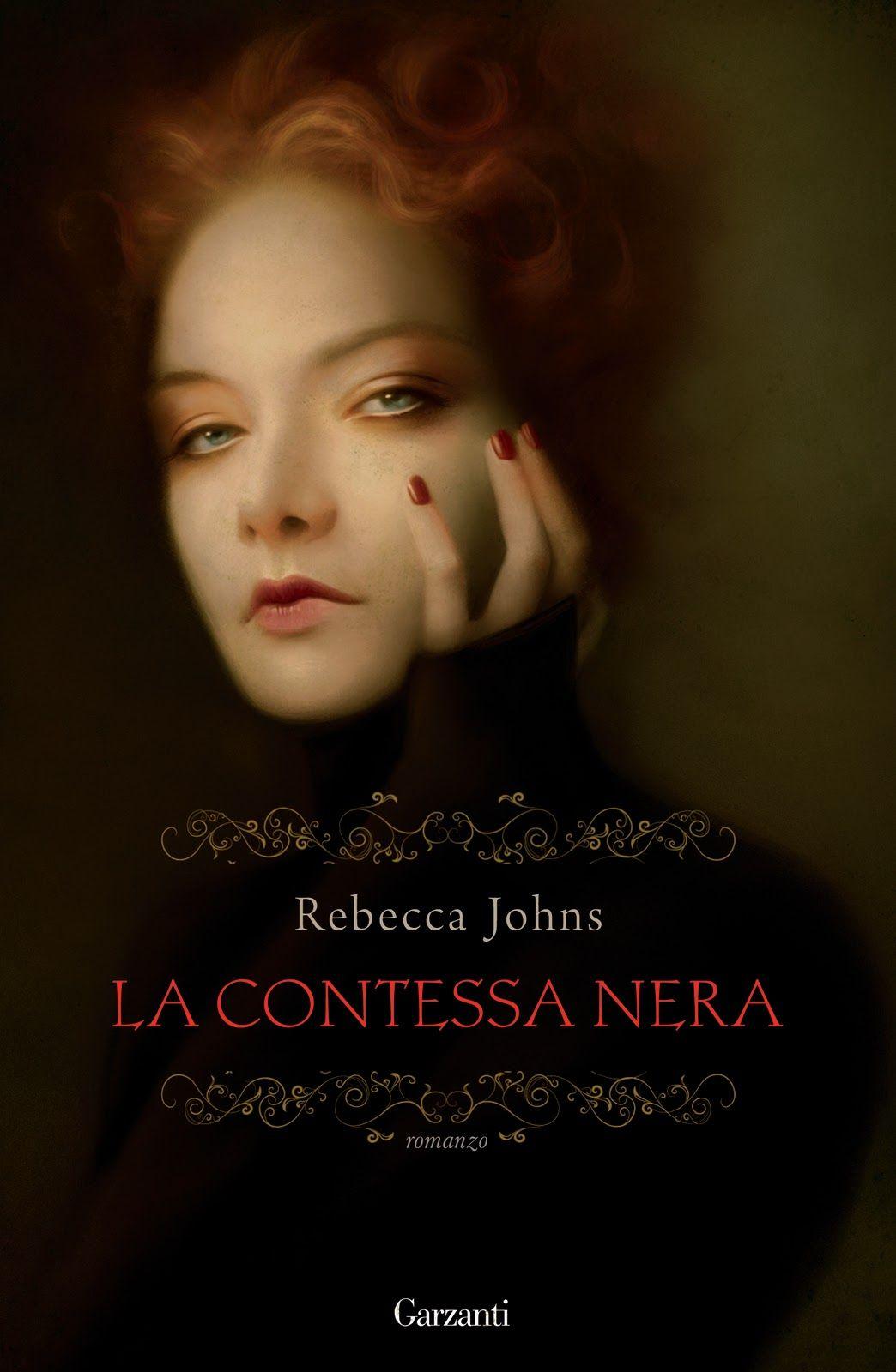 """La Fede Librovora: Recensione: """"La contessa nera"""" di Rebecca Johns"""