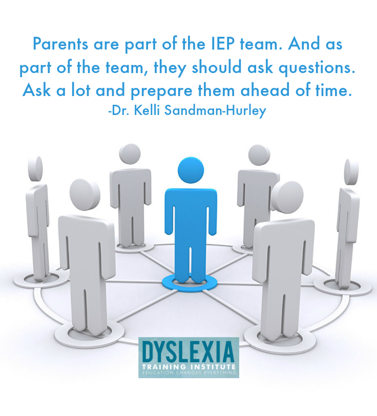 Parents are part of the IEP team.  Don't be afraid to speak up!