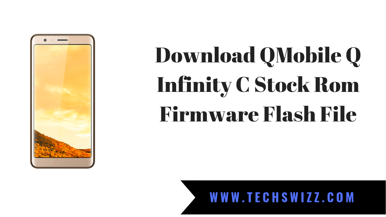 Download QMobile Q Infinity C Stock Rom Firmware Flash File