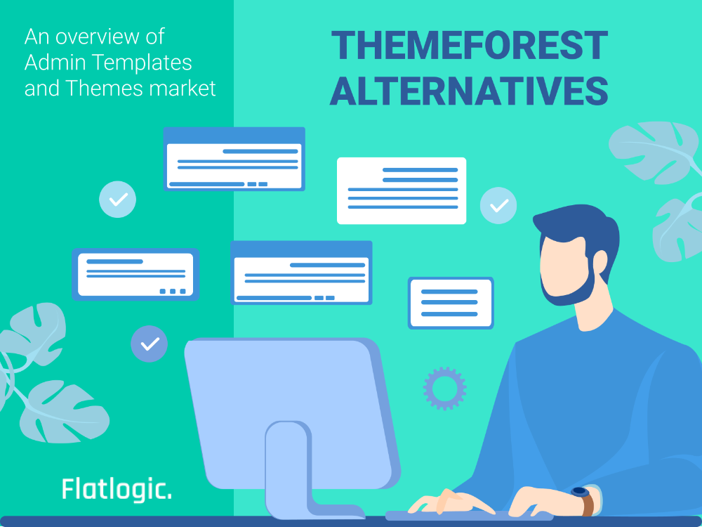 Themeforest Alternatives An Overview Of Admin Templates And Themes Market Flatlogic Blog In 2021 Themeforest Marketing Templates
