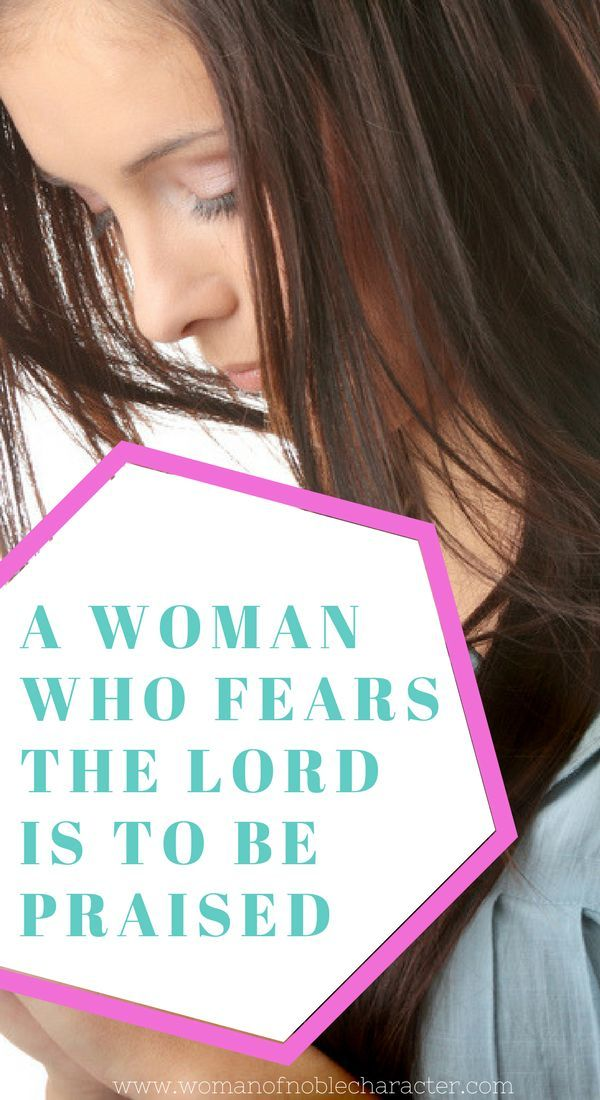 A Woman Who Fears the Lord is to be Praised   Fear of the