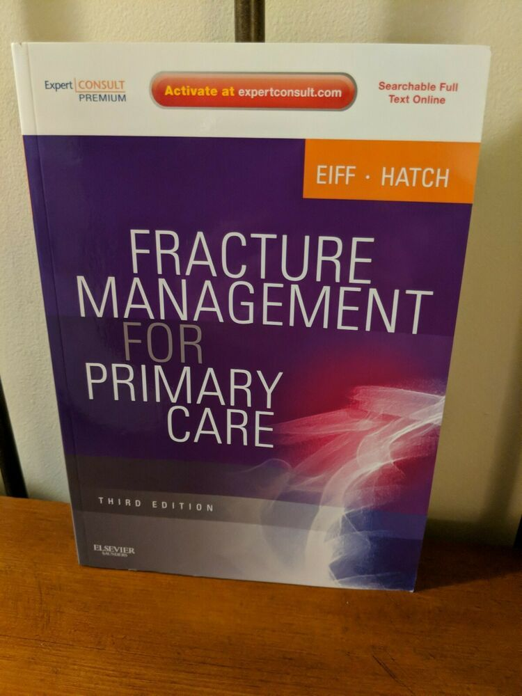Fracture Management for Primary Care: Expert Consult, 3rd Edition