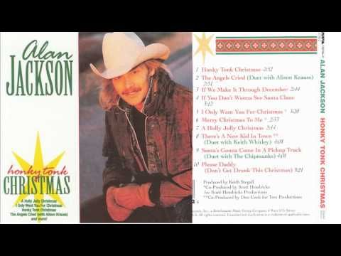 Alan Jackson - Honky Tonk Christmas | Best Country Christmas Songs ...