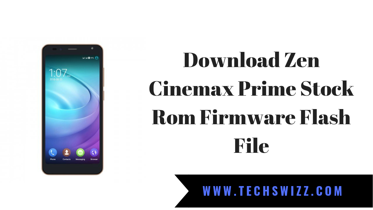 Download Zen Cinemax Prime Stock Rom Firmware Flash File | Stock Rom