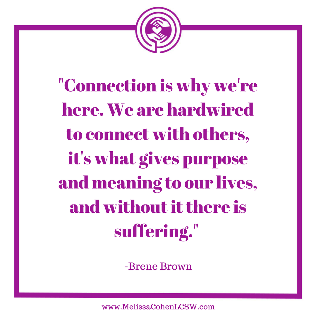 Connection is why we\'re here. We are hardwired to connect with ...