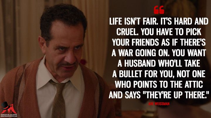 Marvelous Mrs Maisel Art Quotes Funny Life Isnt Fair Tv Show Quotes