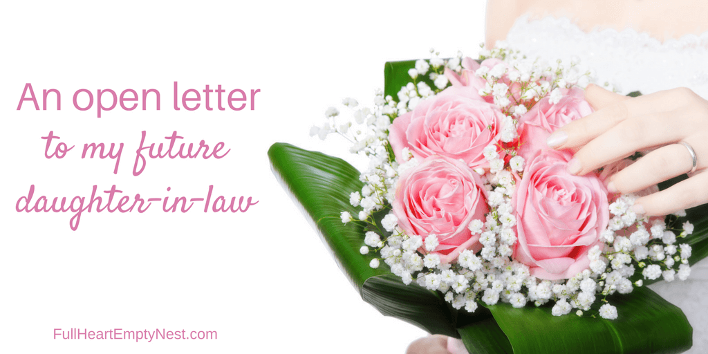 An Open Letter To My Future DaughterInLaw Daughter in