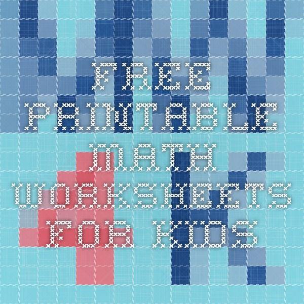 Free Printable Math Worksheets For Kids | Homeschool? | Pinterest ...
