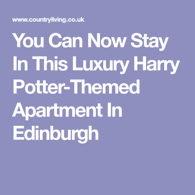 There's a luxury Harry Potter-themed apartment to rent in ...
