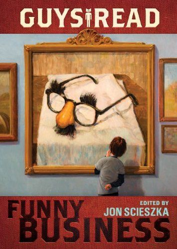 Guys Read Funny Business Is Hilarious Its A Fantastic Collection
