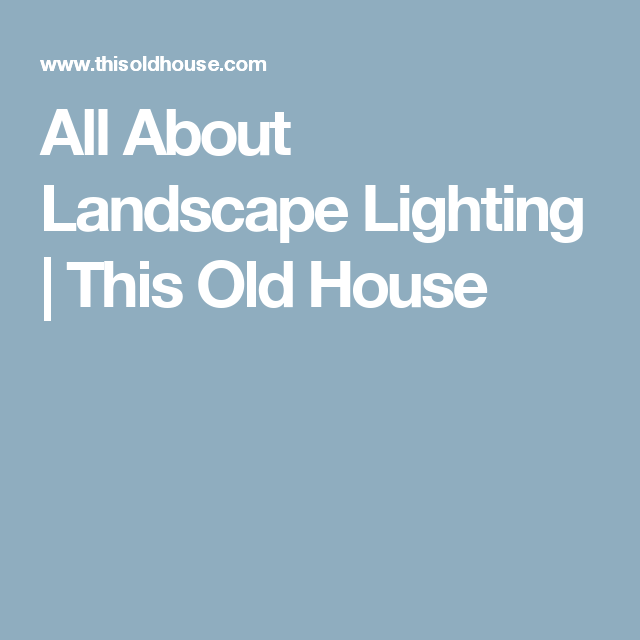 all about landscape lighting lights house and backyard
