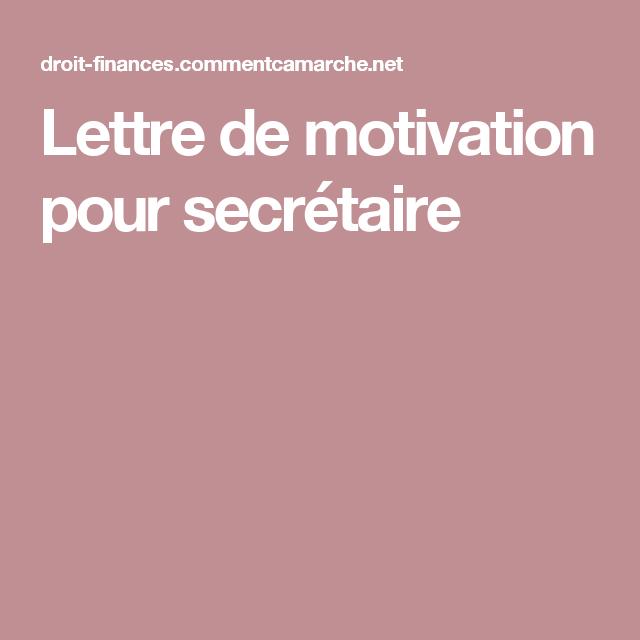 Exemple De Lettre De Motivation Chargé De Projet: Lettre De Motivation Pour Secrétaire