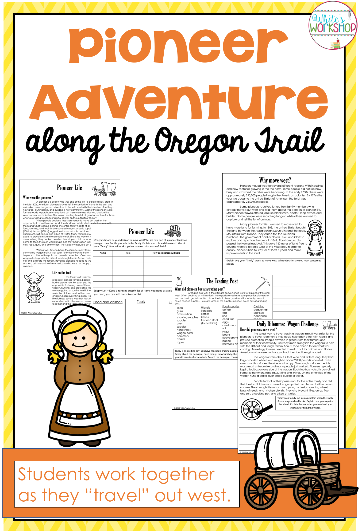 Your Students Will Love Learning About The Pioneers As
