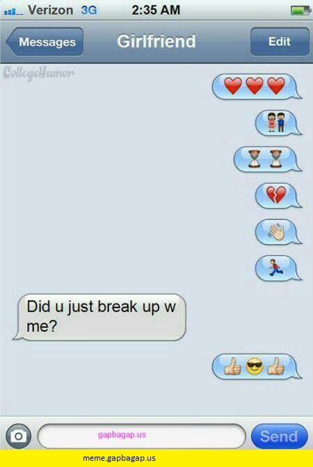 Funny Text About Breaking Up Vs Emoji Funny Breakup Texts Funny Messages Funny Text Messages