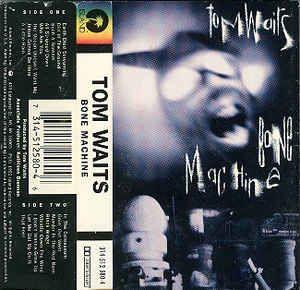 Tom Waits Bone Machine Buy Cass Album At Discogs Alternative Rock Toms Cassette