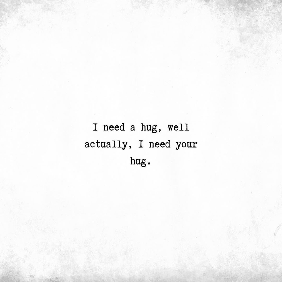 Whoever You Tag Owes You A Hug I Need Your Hug Love Quotes True Love Quotes