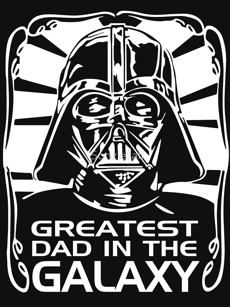 a245065f2 Best Dad in The Galaxy  T-Shirt by Sonziefall