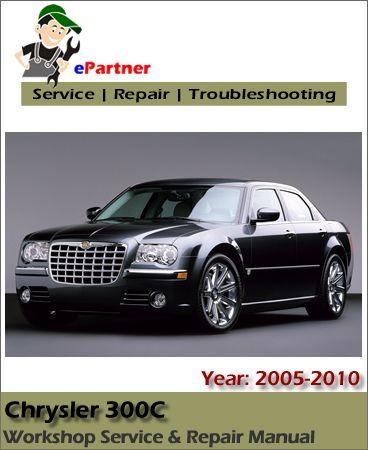 chrysler 300c service repair manual 2005 2010 chrysler service rh pinterest com chrysler 300c repair manual pdf chrysler 300c service manual