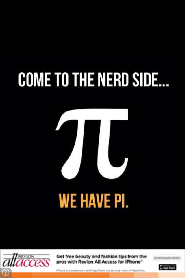 Don T Worry I Met Some Of My Best Friends There Nerd Humor Math Jokes Pi Jokes