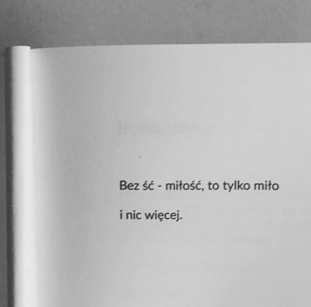 Lubię Ten Tekst Pochodzi Z Mojej Książki Pt ść Cytaty