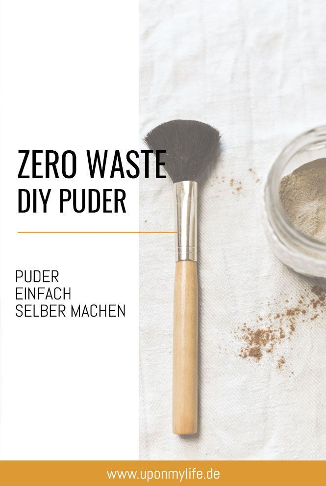 Photo of Zero Waste DIY Puder selber machen – Uponmylife
