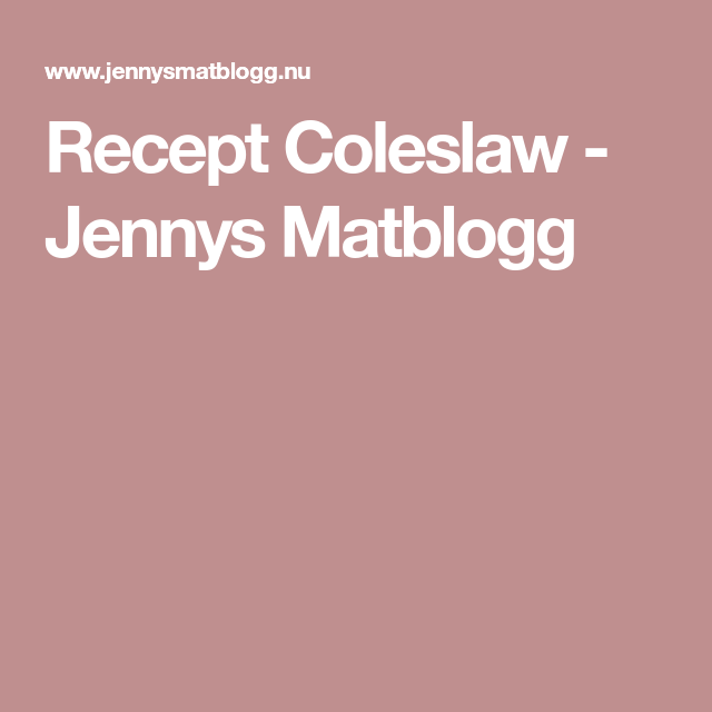 coleslaw jennys matblogg