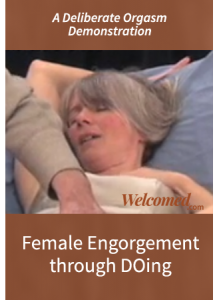 Female Engorgement Through Doing A Deliberate Orgasm Demonstration Online Video